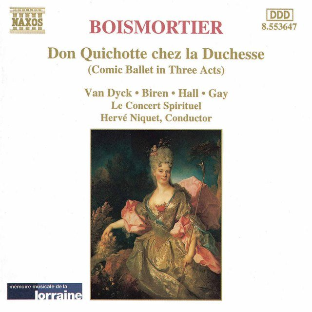 Boismortier: Don Quichotte Chez La Duchesse (Don Quixote at the Duchess')