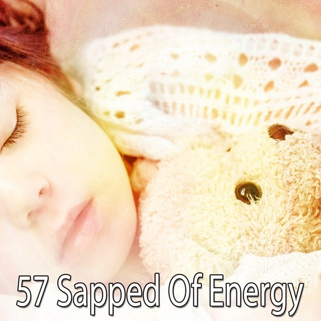 57 Sapped of Energy