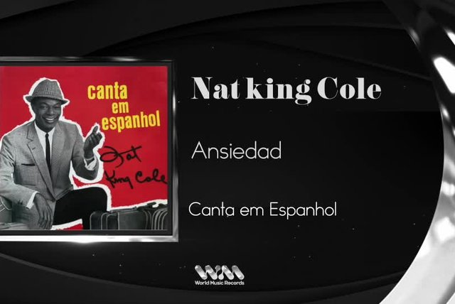 Nat King Cole - Ansiedad