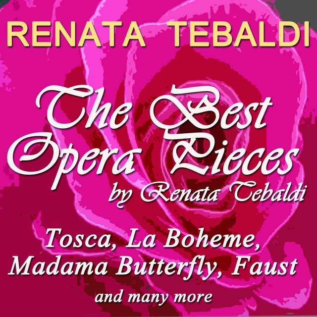 The Best Opera Pieces By Renata Tebaldi
