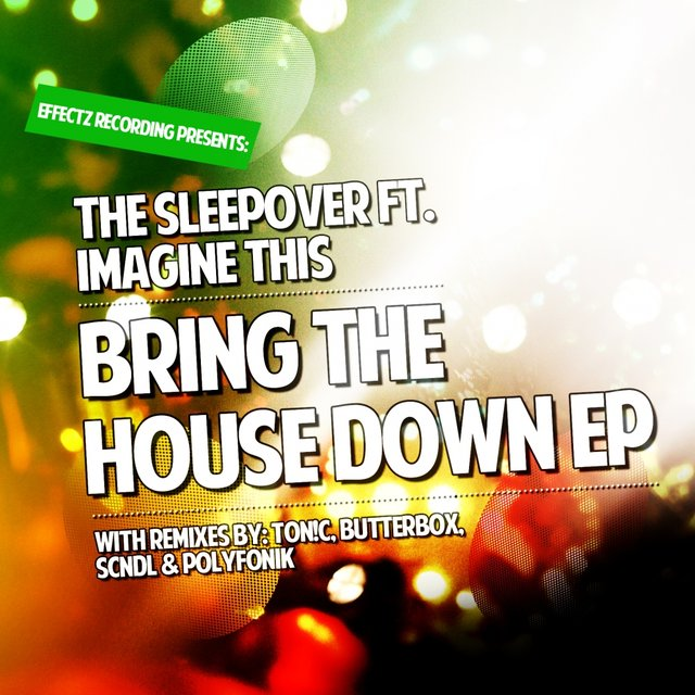Bring The House Down EP