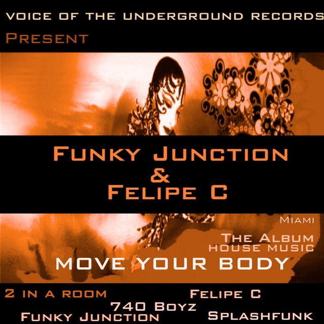 Funky Junction & Felipe C - Move your Body