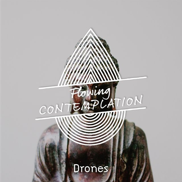 Flowing Contemplation Drones