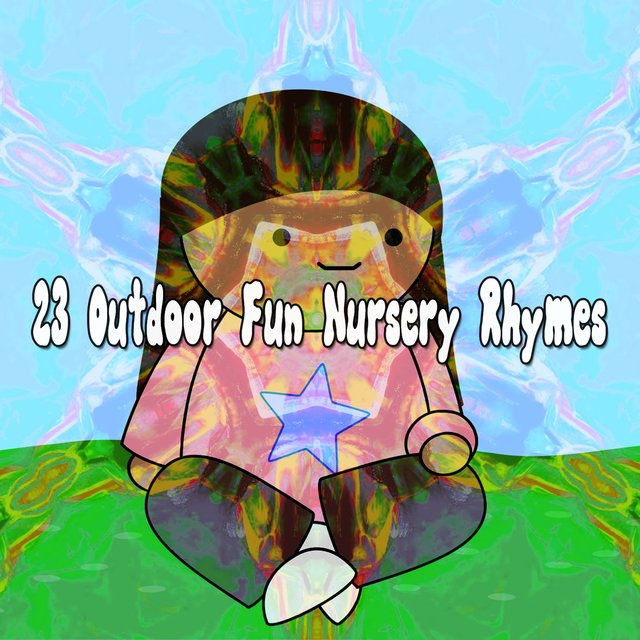23 Outdoor Fun Nursery Rhymes