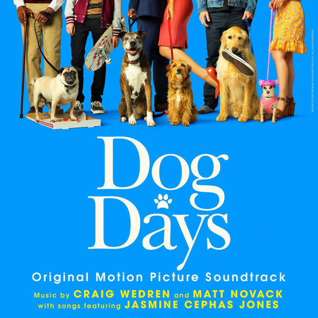 Dog Days (Original Motion Picture Soundtrack)