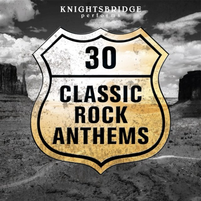 30 Classic Rock Anthems