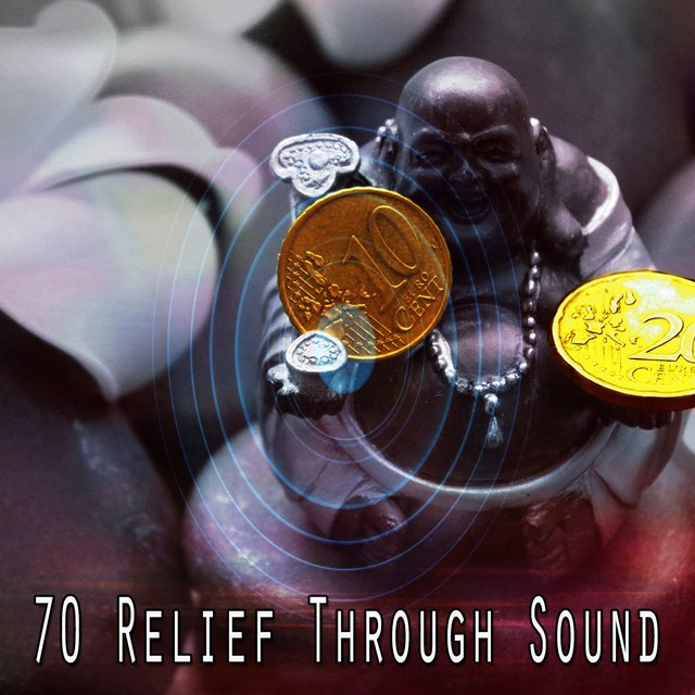 70 Relief Through Sound