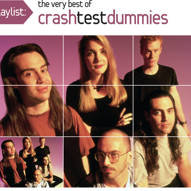 Playlist: The Very Best Of Crash Test Dummies