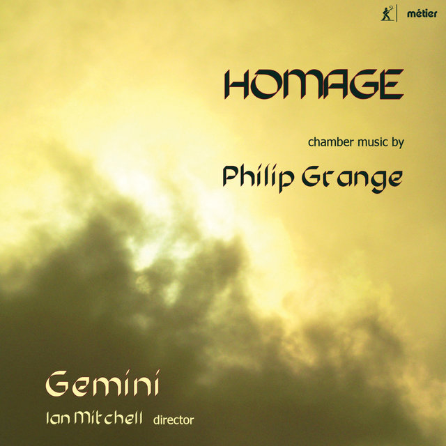 Homage: Chamber Music by Philip Grange