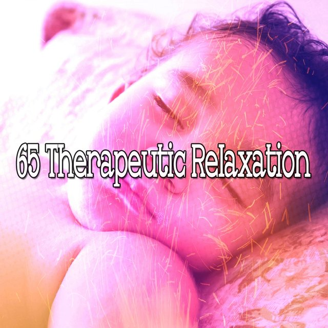 65 Therapeutic Relaxation