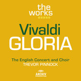 Vivaldi: Gloria In D Major, RV 589 - 1. Gloria in excelsis Deo