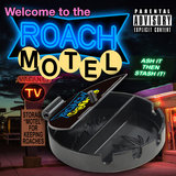 Welcome 2 Da Roach Motel
