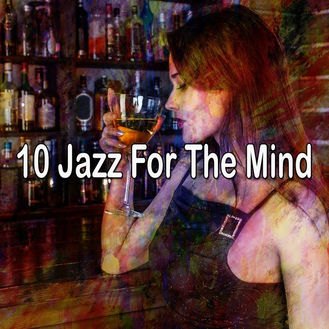 10 Jazz for the Mind