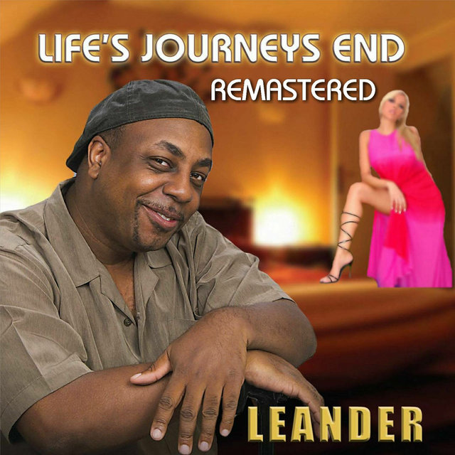 Life's Journeys End (Remastered)