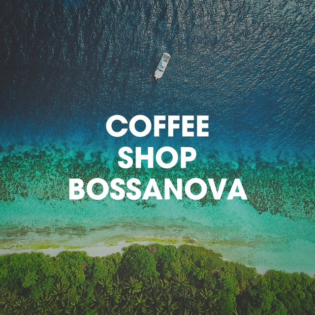 Coffee Shop Bossanova