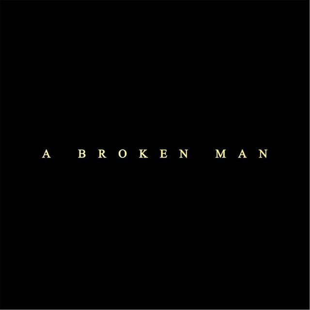 A Broken Man (Original Film Score)