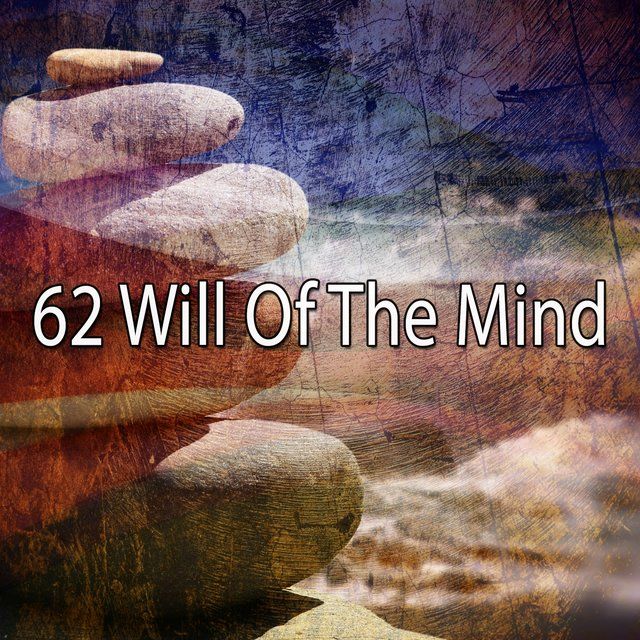 62 Will Of The Mind