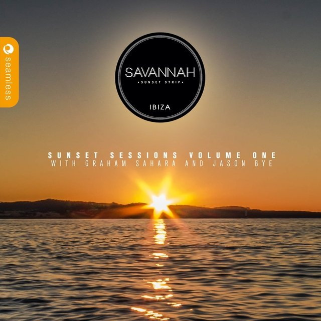 Savannah Ibiza Sunset Sessions, Vol. 1