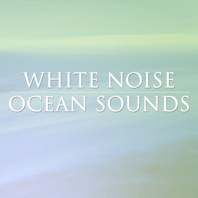 White Noice Ocean Sounds
