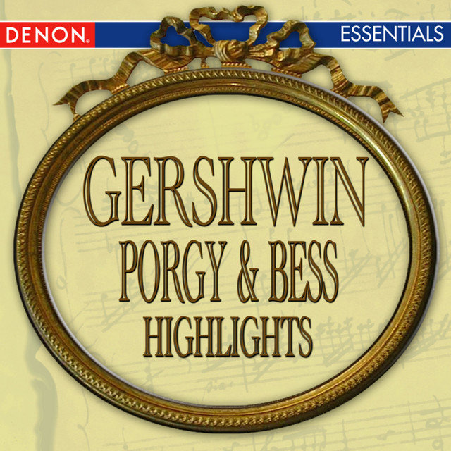 Gershwin: Porgy & Bess Highlights