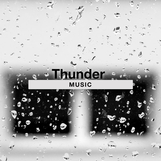 Relaxing Thunder Storm Music