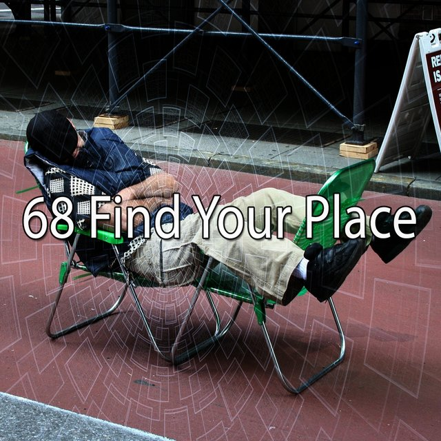 68 Find Your Place
