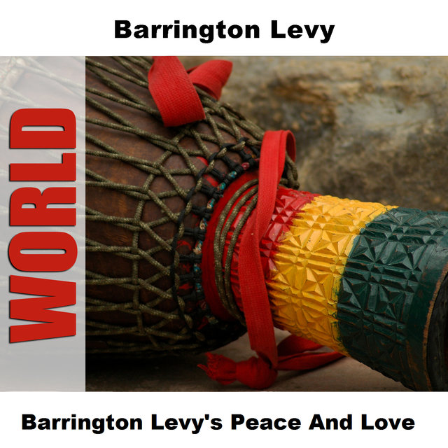 Barrington Levy's Peace And Love