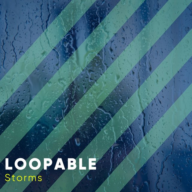 # Loopable Storms