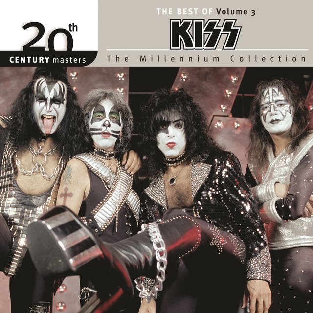The Best Of Kiss Vol. 3 20th Century Masters The Millennium Collection