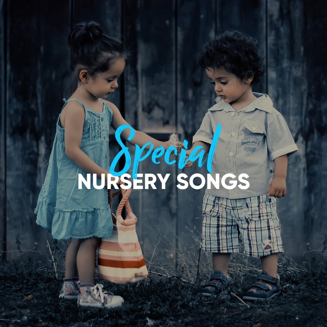 # Special Nursery Songs