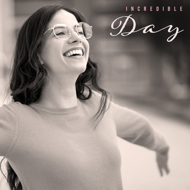 Incredible Day – Smooth Background Jazz Sounds