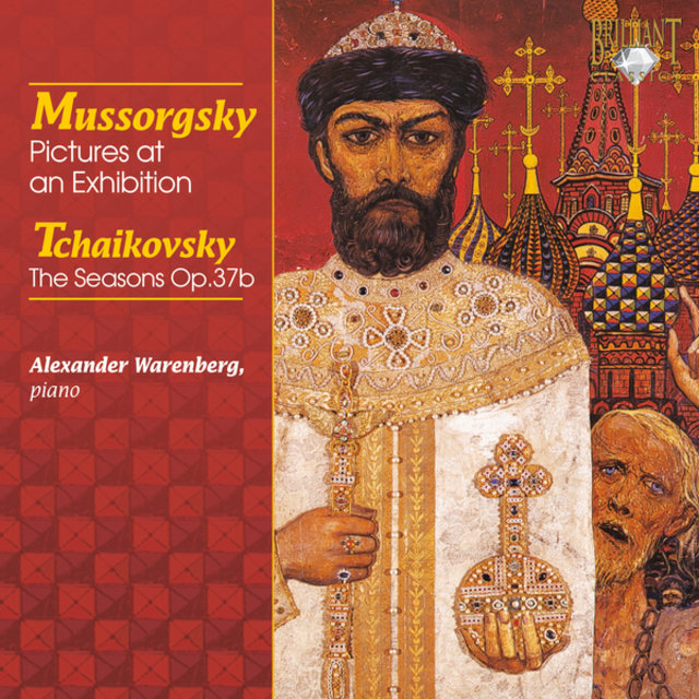 Mussorgsky: Pictures at an Exhibition - Tchaikovsky: The Seasons, Op. 37b