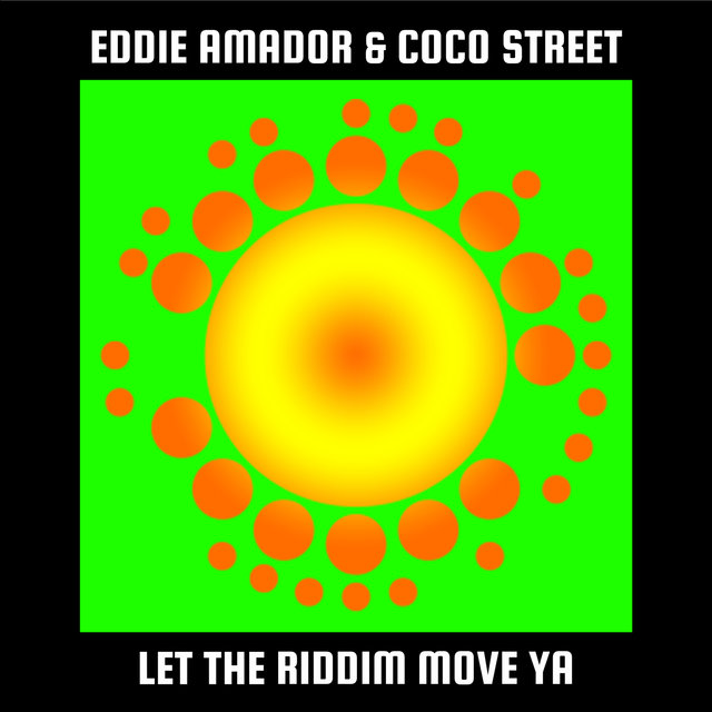 Let The Riddim Move Ya!