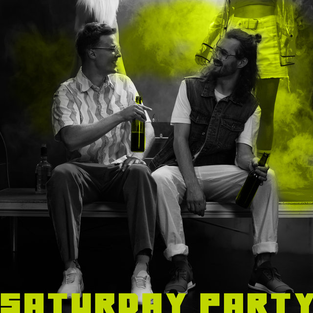 Saturday Party: Chillout EDM Beats for Dancing and Partying