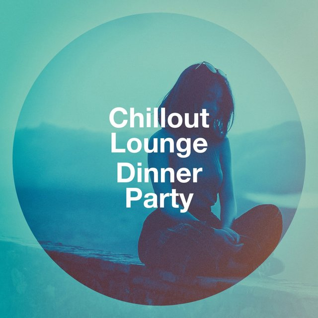 Chillout Lounge Dinner Party