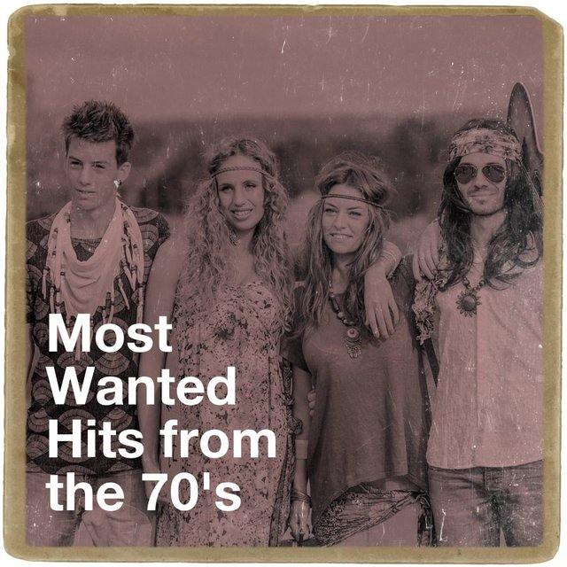 Most Wanted Hits from the 70's