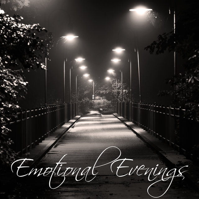 Emotional Evenings - Beautiful Moments, Relaxation Music, Gentle Melodies Relaxed Mind, Stress Relief, Calm Soul