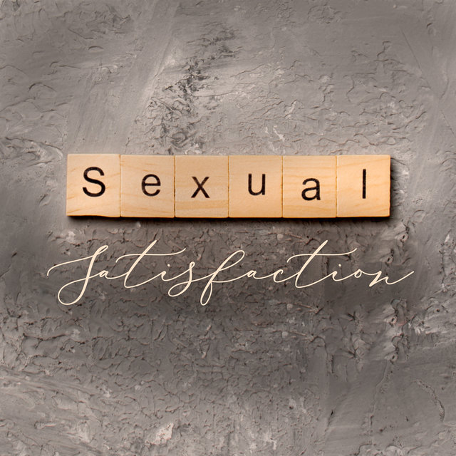 Sexual Satisfaction - Discover New Sexual Experiences with Atmospheric and Romantic Background Music