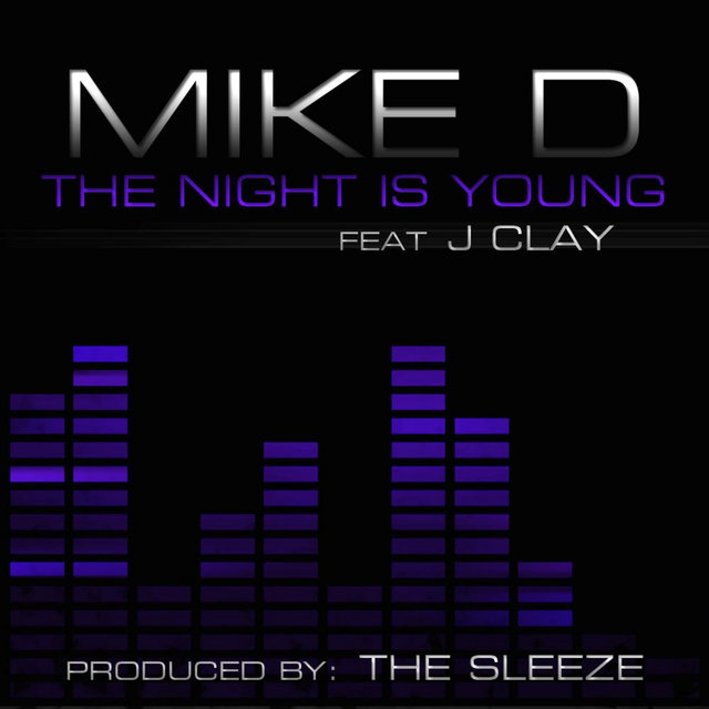The Night is Young (feat. JClay)
