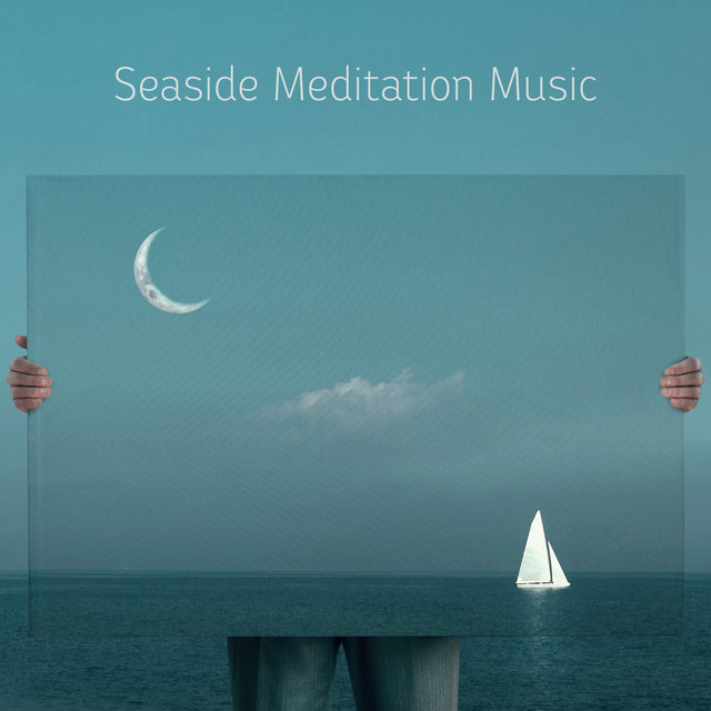 Seaside Meditation Music: Summer Holidays Edition 2020