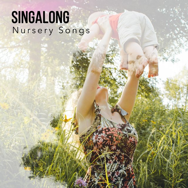 """Singalong Nursery Songs"""