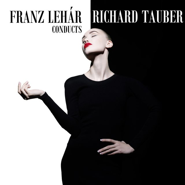 Franz Lehár Conducts Richard Tauber