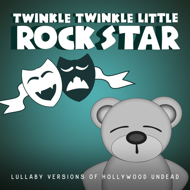Lullaby Versions of Hollywood Undead