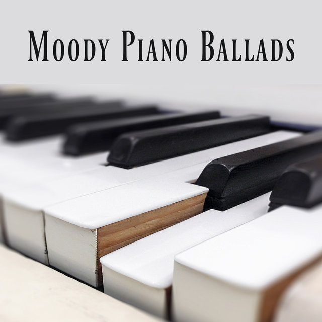 Moody Piano Ballads: Emotional Piano Music when You're Depressed or Feel Bad - Deeply Relaxing, Pain Relieving and Calming Music