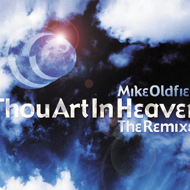 Thou Art in Heaven (Remixes)