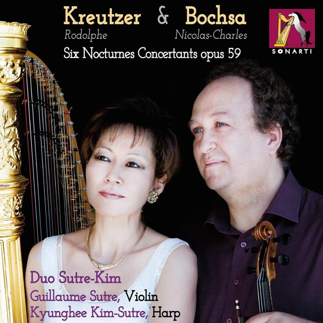 Rodolphe Kreutzer & Nicolas-Charles Bochsa: 6 Nocturnes Concertants for Harp and Violin, Op. 59