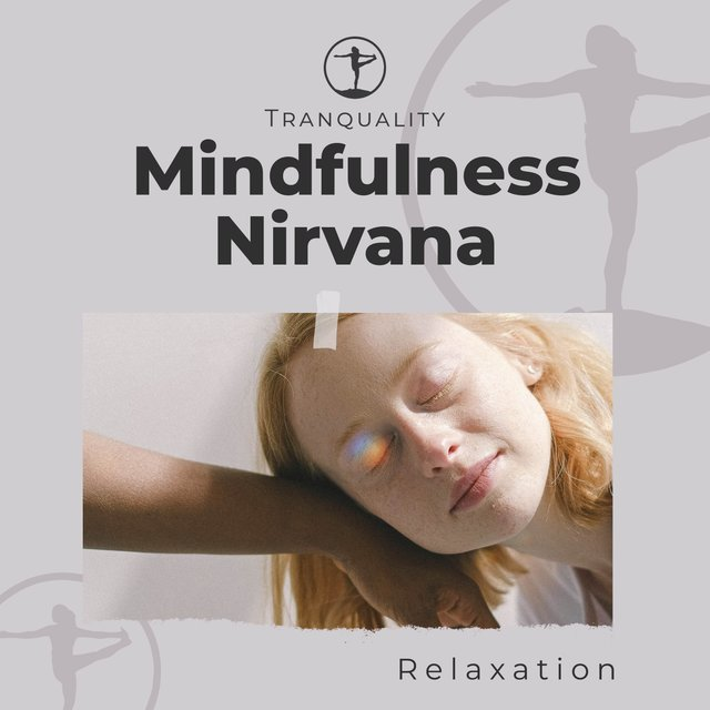 Mindfulness Nirvana Relaxation