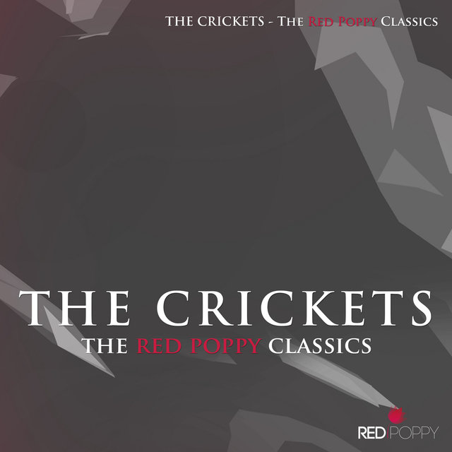 The Crickets - The Red Poppy Classics