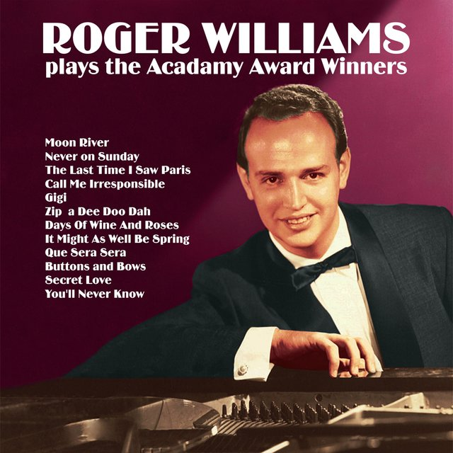Roger Williams Plays the Acadamy Award Winners