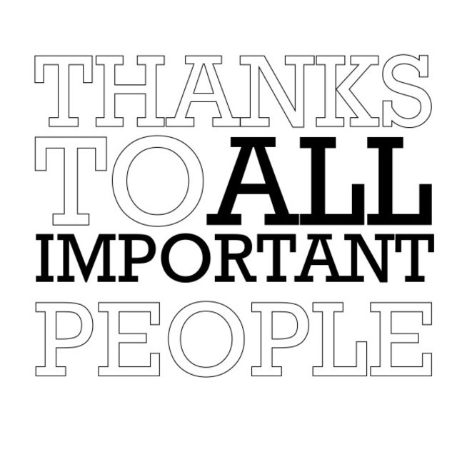 Thanks to All Important People